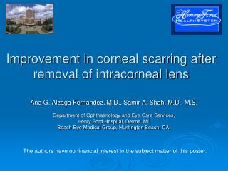 Improvement in corneal scarring after removal of intracorneal lens