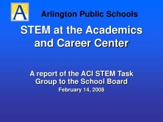 STEM at the Academics and Career Center