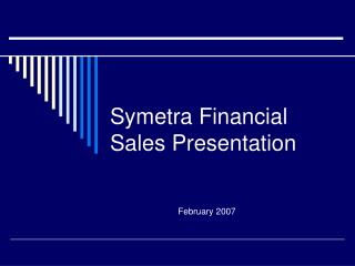 Symetra Financial Sales Presentation