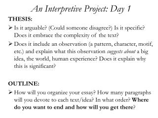 An Interpretive Project: Day 1