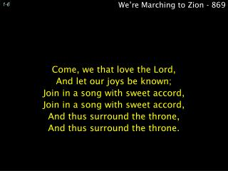 We're Marching to Zion - 869
