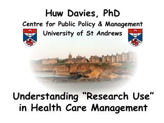 Understanding �Research Use� in Health Care Management