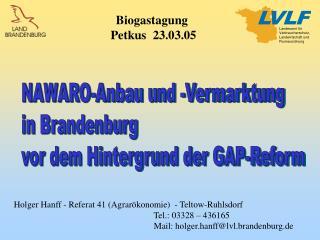 NAWARO-Anbau und -Vermarktung in Brandenburg vor dem Hintergrund der GAP-Reform