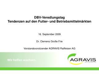 DBV-Veredlungstag Tendenzen auf den Futter- und Betriebsmittelmärkten
