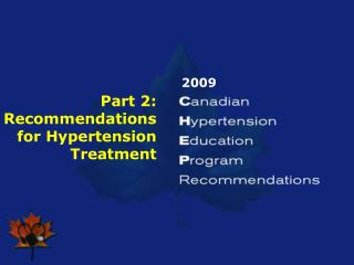 Part 2: Recommendations for Hypertension Treatment