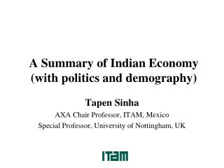 A Summary of Indian Economy (with politics and demography)
