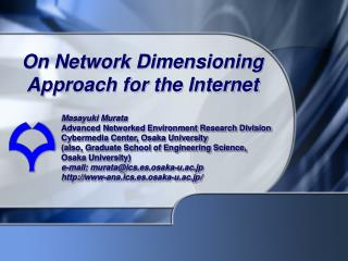 On Network Dimensioning Approach for the Internet