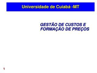 Universidade de Cuiabá -MT