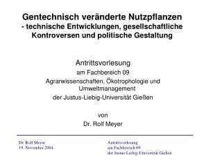 Antrittsvorlesung am Fachbereich 09 Agrarwissenschaften, �kotrophologie und Umweltmanagement