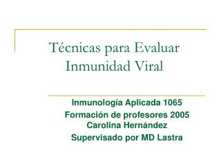 Técnicas para Evaluar Inmunidad Viral