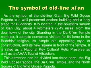 The symbol of old-line xi ' an