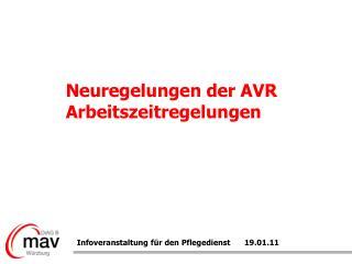Neuregelungen der AVR Arbeitszeitregelungen