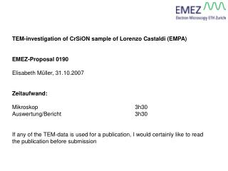 TEM-investigation of CrSiON sample of Lorenzo Castaldi EMPA   EMEZ-Proposal 0190  Elisabeth M ller, 31.10.2007   Zeitauf
