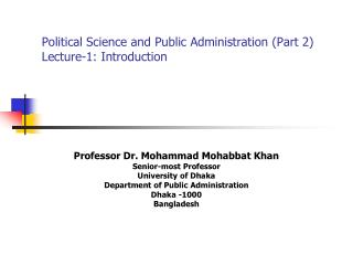 Political Science and Public Administration (Part 2) Lecture-1: Introduction