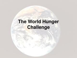 The World Hunger Challenge