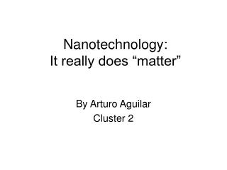 "Nanotechnology: It really does ""matter"""