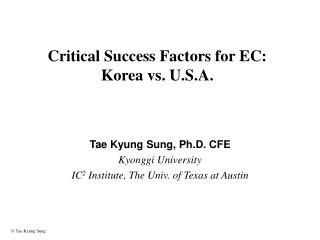 Critical Success Factors for EC: Korea vs. U.S.A.