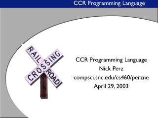 CCR Programming Language