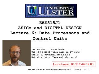 EEE515J1 ASICs and DIGITAL DESIGN Lecture 6: Data Processors and Control Units