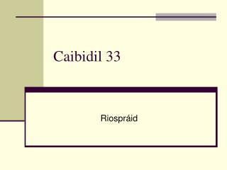 Caibidil 33