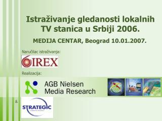 Istra živanje gledanosti lokalnih TV stanica u Srbiji  2006.