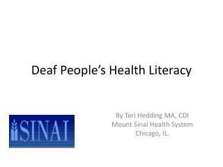 Deaf People's Health Literacy