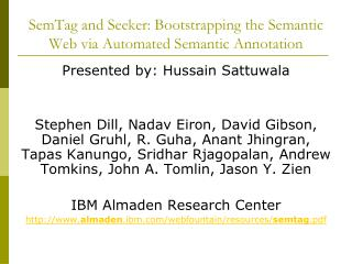 SemTag and Seeker: Bootstrapping the Semantic Web via Automated Semantic Annotation