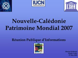 Nouvelle-Calédonie Patrimoine Mondial 2007