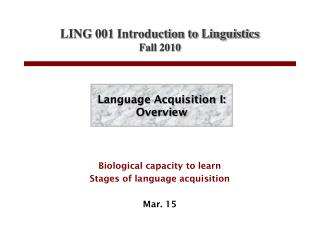 Language Acquisition I: Overview