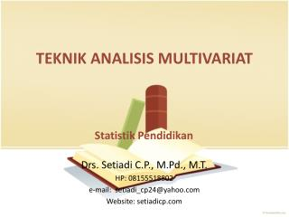 TEKNIK ANALISIS MULTIVARIAT