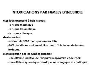 INTOXICATIONS PAR FUMEES D�INCENDIE