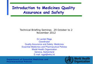 Introduction to Medicines Quality Assurance and Safety