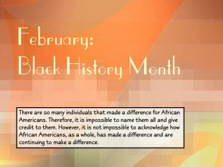 February:  Black History Month