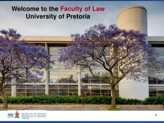Welcome to the Faculty of Law University of Pretoria