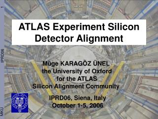 ATLAS Experiment Silicon Detector Alignment