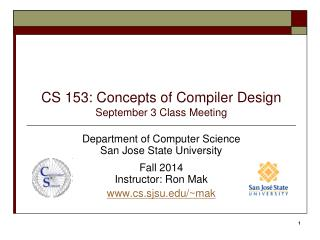 CS 153: Concepts of Compiler Design September 3  Class Meeting