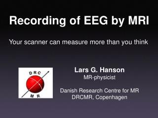 Recording of EEG by MRI