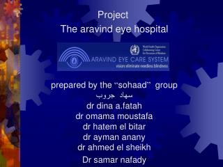 Project  The aravind eye hospital