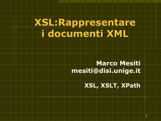 XSL:Rappresentare  i documenti XML