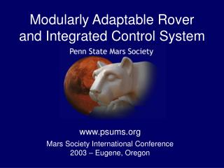Modularly Adaptable Rover and Integrated Control System