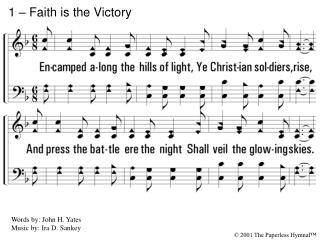 1   Faith is the Victory