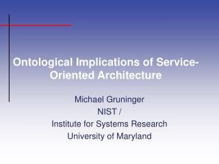 Ontological Implications of Service-Oriented Architecture