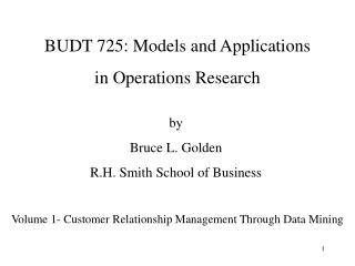 BUDT 725: Models and Applications  in Operations Research