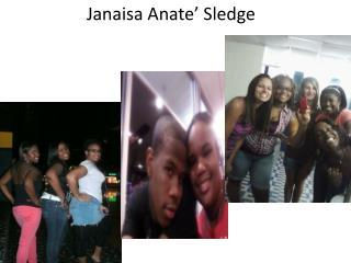 Janaisa Anate ' Sledge