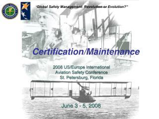 Certification/Maintenance