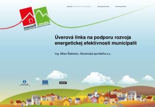 Úverová linka na podporu rozvoja energetickej efektívnosti municipalít