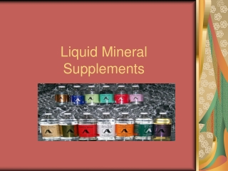 Liquid Mineral Supplements