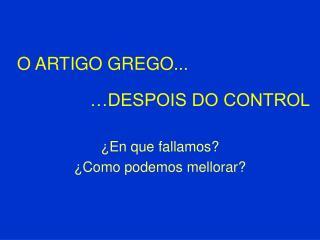O ARTIGO GREGO...