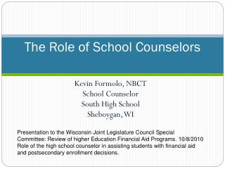 The Role of School Counselors
