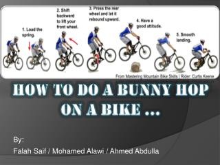 How to do a Bunny hop On a bike ...